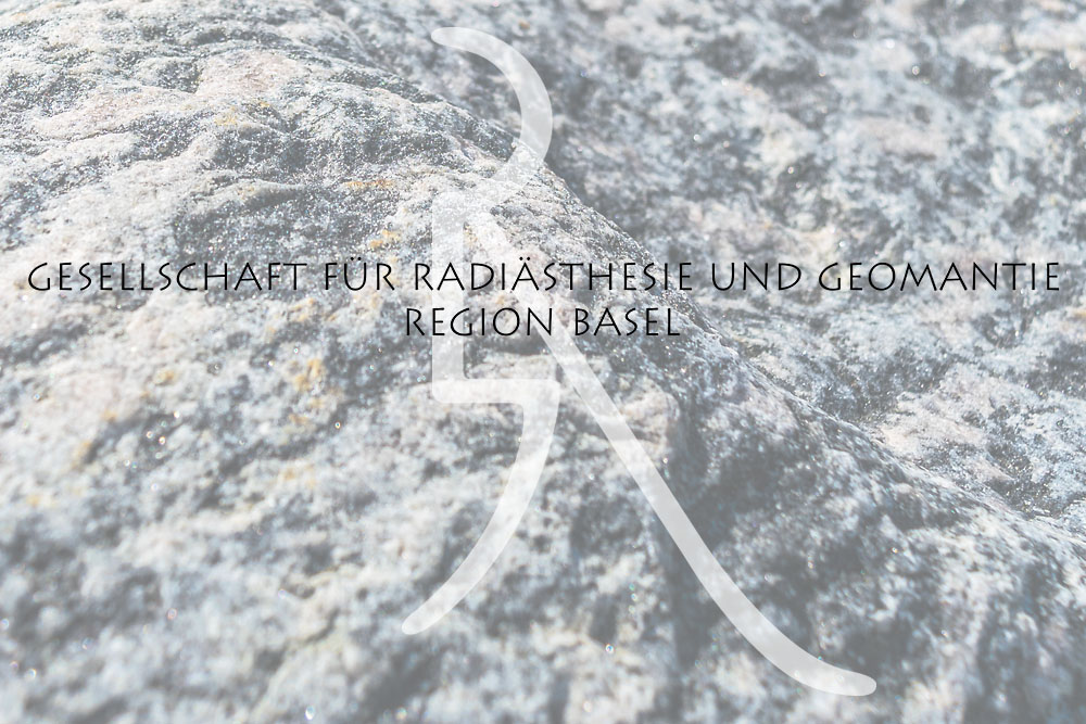 Generalversammlung der Gesellschaft für Radiästhesie und Geomantie Region Basel