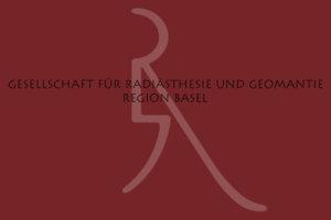 Gesellschaft für Radiästhesie und Geomantie Region Basel